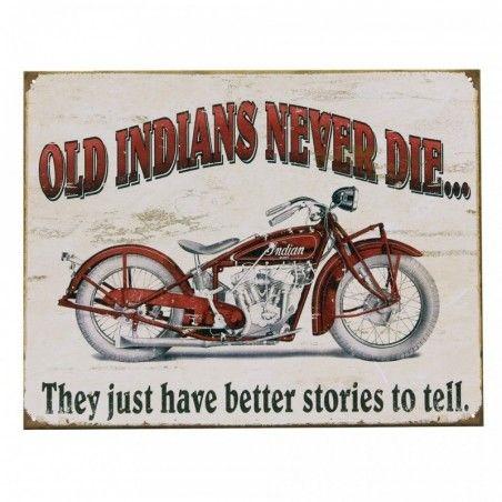 Plaque decorative old indians never dies
